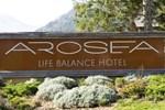 Отель Arosea Life Balance Hotel