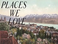 "Гид по Лозанне ""Places we love"""